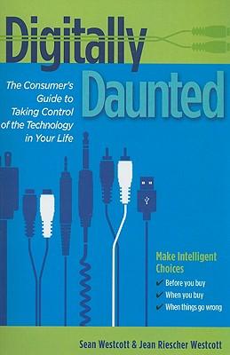 Digitally Daunted By Westcott, Sean/ Westcott, Jean Riescher