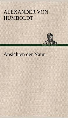 Tredition Classics Ansichten Der Natur by Humboldt, Alexander Von [Hardcover] at Sears.com